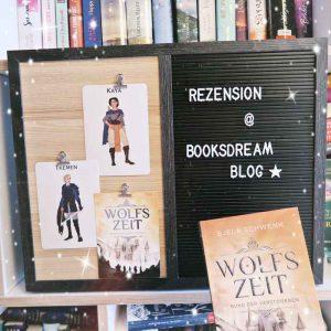 """Rezension zu """"Wolfszeit - Bund der Verstoßenen"""" von Bjela Schwenk bei Booksdream Book Blog"""