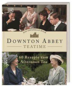 Das originale Downton Abbey Teatime Buch mit 60 Rezepten zum Afternoon Tea als Geschenkidee für Teetrinker und Vielleser